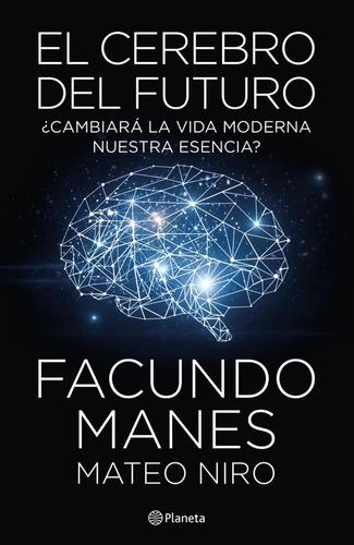 libro el cerebro del futuro-nuevo facundo manes