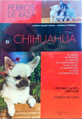 libro el chihuahua editorial de vecchi