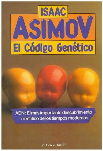libro, el código genético de isaac asimov.
