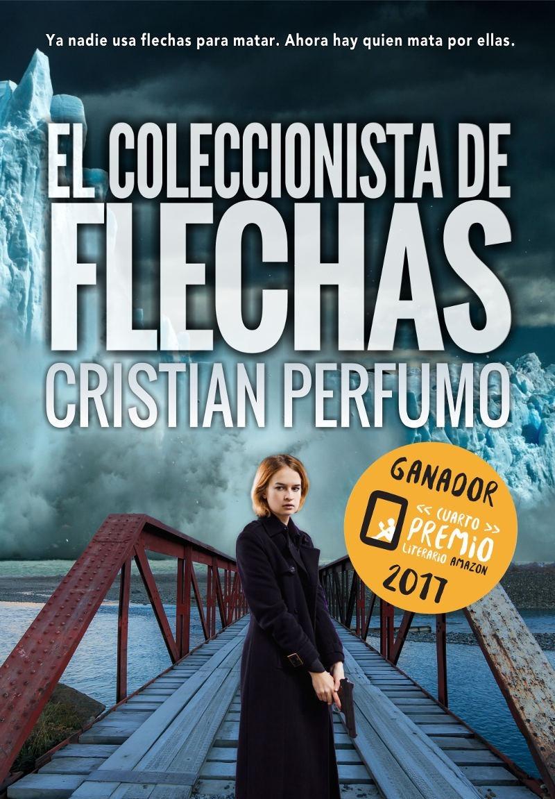 libro el coleccionista de flechas - ganador premio amazon ...