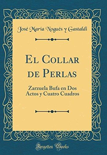 f11865837181 Libro   El Collar De Perlas  Zarzuela Bufa En Dos Actos Y ...