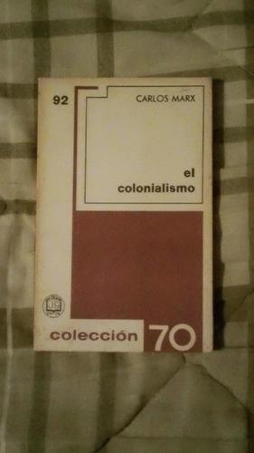 libro el colonialismo, carlos marx.