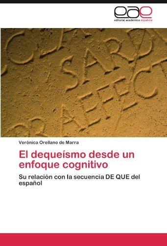 libro : el dequeismo desde un enfoque cognitivo: su relac...