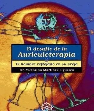 libro: el desafío de la auriculoterapia. el hombre... - pdf