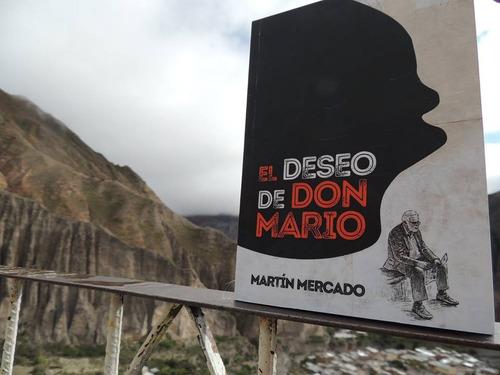 libro: el deseo de don mario - martín mercado