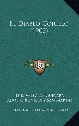 libro : el diablo cojuelo (1902)  - luis velez de guevara...