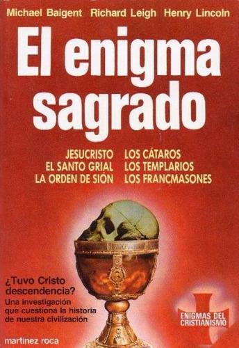 libro, el enigma sagrado m. baigent, r. leigh y h. lincoln.