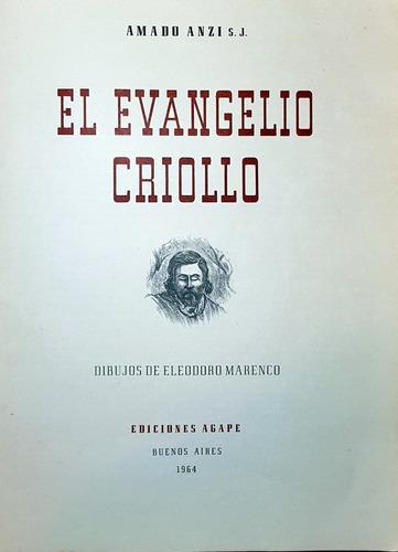 libro el evangelio criollo de amado anzi ilus marenco (3836)