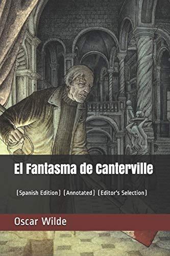 El fantasma de Canterville ( traduccion reciente ) (Spanish Edition)