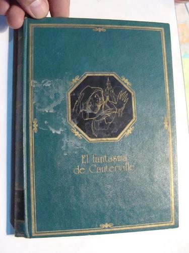 libro el fantasma de canterville , oscar wide , 255 paginas