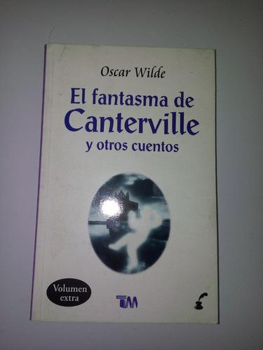 libro el fantasma de canterville y otros cuentos. o. wilde
