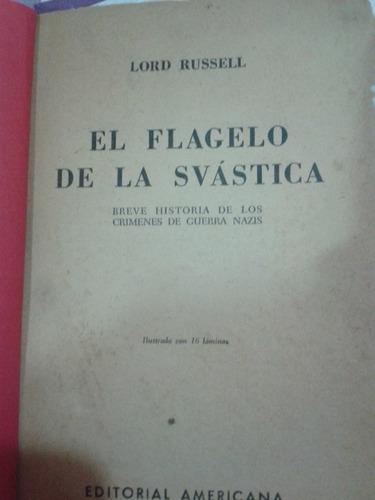 libro el flagelo de la svastica - lord russell