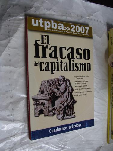 libro el fracaso del capitalismo ,  138 paginas , año 2007