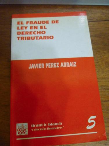 libro el fraude de ley en el derecho tributario