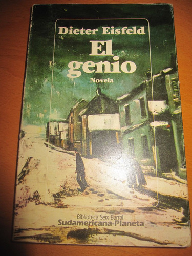 libro el genio dieter eisfeld novela sudamericana planeta