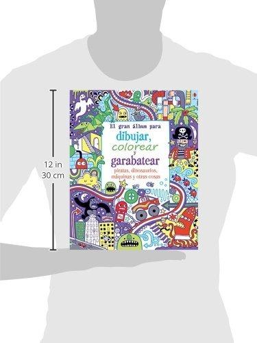 Libro El Gran Álbum Para Dibujar, Colorear Y Garabatear Pi ...