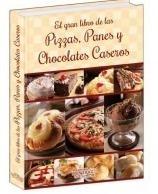 libro el gran libro de las pizzas panes y chocolates casero