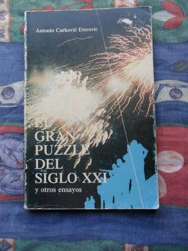 libro el gran puzzle del siglo xxl por antonio carkovic