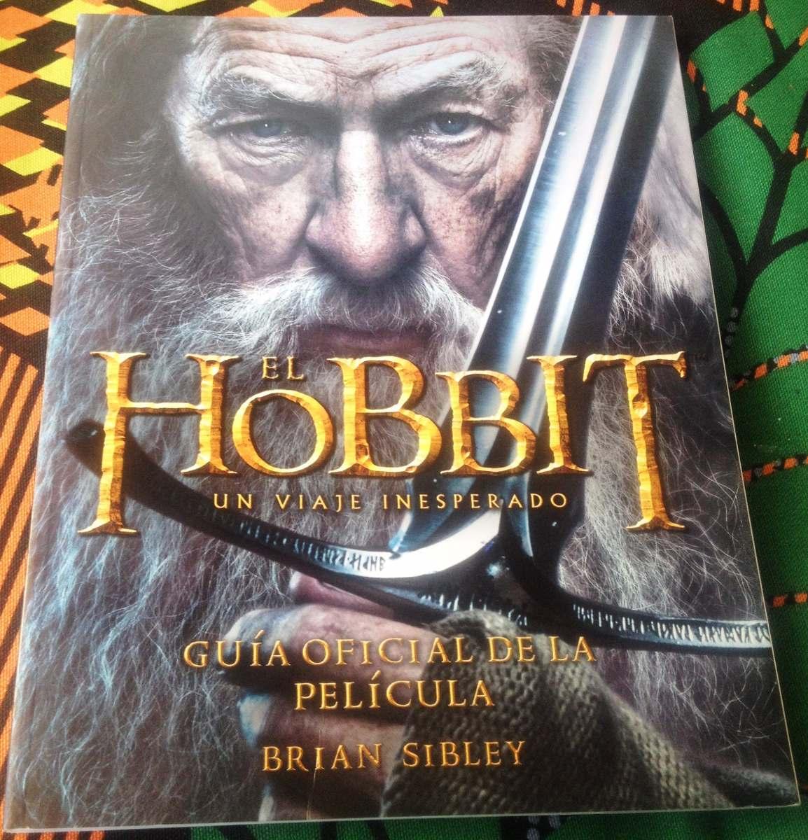 Libro: El Hobbit Un Viaje Inesperado. Guía De La Película