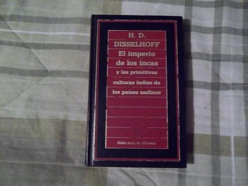 libro el imperio de los incas, h.d. disselhoff.