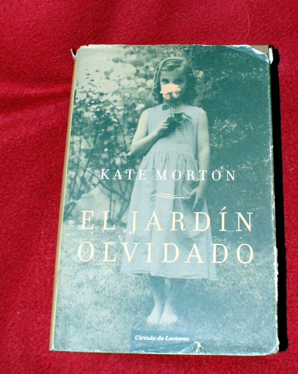 Libro el jardin olvidado the forgotten garden kate for Libro jardin olvidado