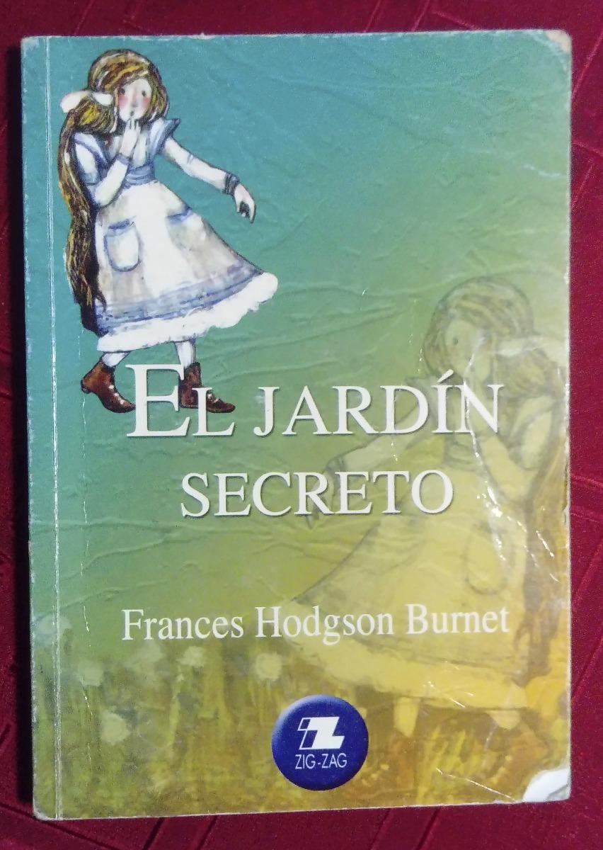 Libro El Jardin Secreto Frances Hodgson Burnet Zig Zag 3 000