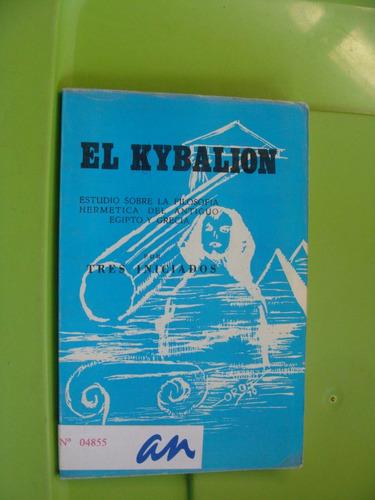 libro el kybalion por tres iniciados , año 1982 , 144 pagina
