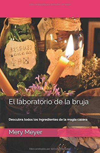 libro : el laboratorio de la bruja: descubra todos los in...