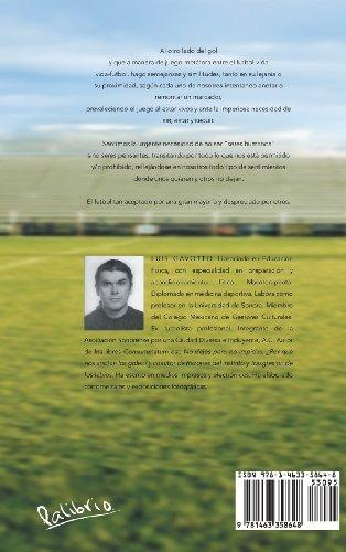 El Lado Opuesto del Gol by Luis Gavotto (Spanish) Hardcover Book Free Shipping!