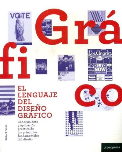 libro el lenguaje del diseño grafico - richard poulin