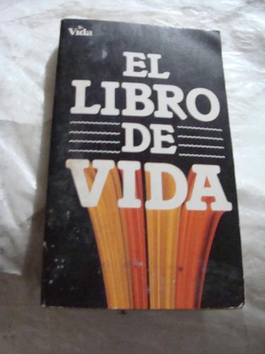 libro el libro de la vida ,  222 paginas , año 1989