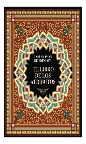 libro : el libro de los atributos  - rabi najman de breslov