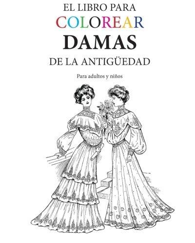 Libro : El Libro Para Colorear Damas De La Antiguedad - ... - $ 609 ...