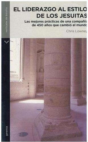 libro, el liderazgo al estilo de los jesuitas chris lowney.
