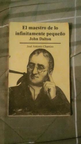 libro el maestro de lo infinitamente pequeño john dalton j.