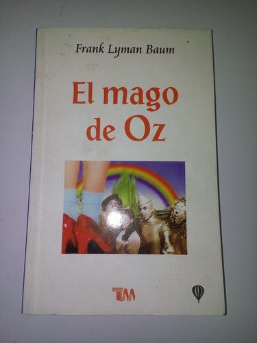 libro el mago de oz. lyman frank baum