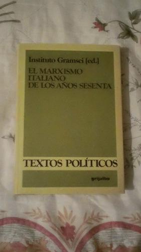 libro el marxismo italiano de los años sesenta, instituto g.