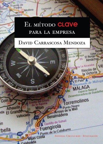 libro : el metodo clave para la empresa  - david carrasco...