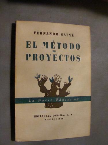 libro el metodo de proyectos , fernando sainz  , año 1943 ,