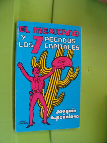libro el mexicano y los 7 pecados capitales , joaquin a. peñ