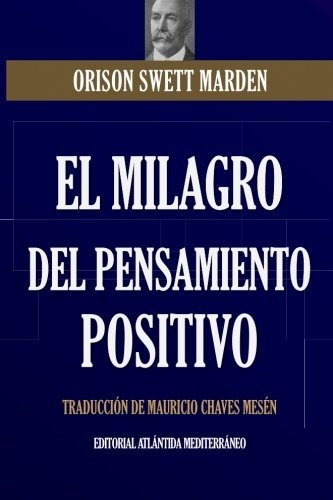 libro : el milagro del pensamiento positivo  - orison swe...