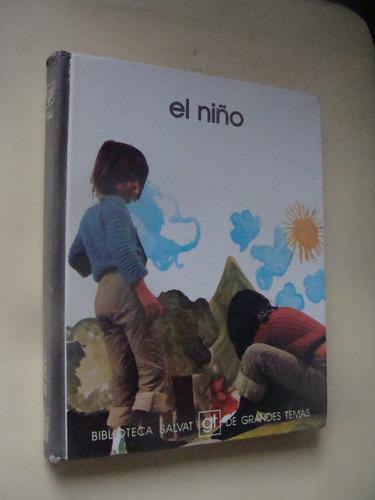 libro el niño   , biblioteca salvat de grandes temas , año 1