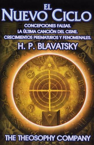 libro el nuevo ciclo - concepciones falsas  h.p.blavatsky