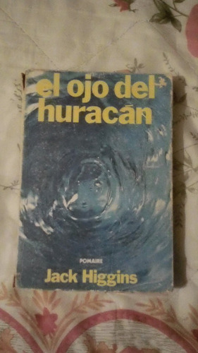 libro el ojo del huracán jack h.