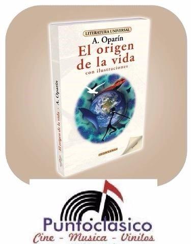 libro - el origen de la vida - a. oparín