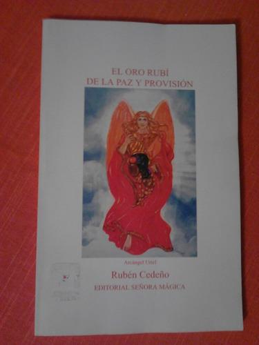 libro el oro rubí  de la paz y la provisión. metafísica.