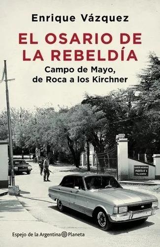 libro el osario de la rebeldia enrique vázquez