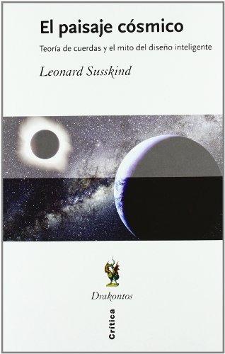 libro el paisaje cósmico. teoría de cuerdas y el mito del di