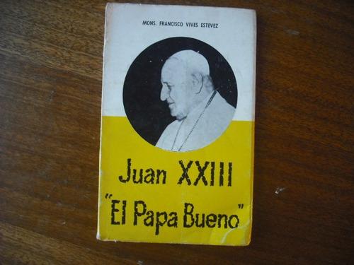 libro el papa bueno juan xxiii (r774