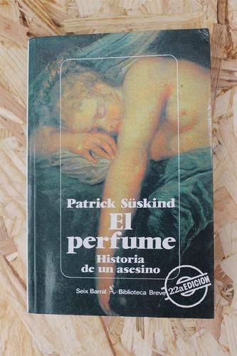 libro: el perfume - patrick suskind